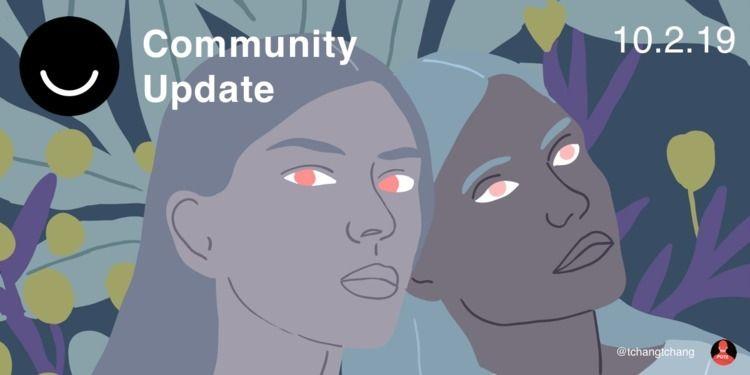 Community Update 10/2/2019 Hey  - elloblog | ello