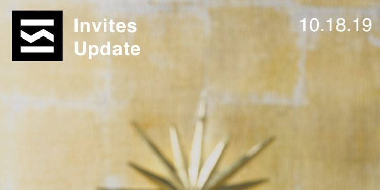 Invites Update 10/18/2019 weeke - elloblog | ello