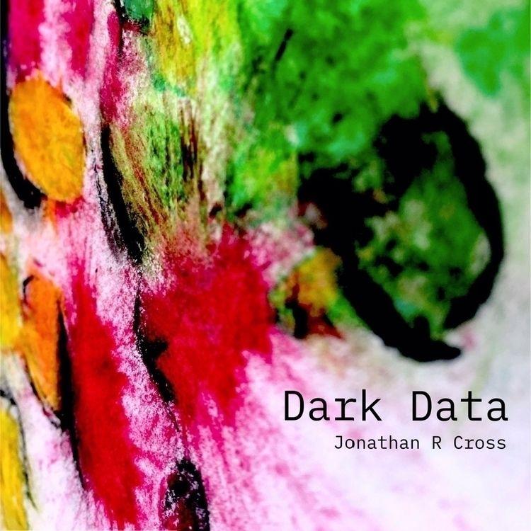 Dark Data data users system, tr - pianotpot   ello