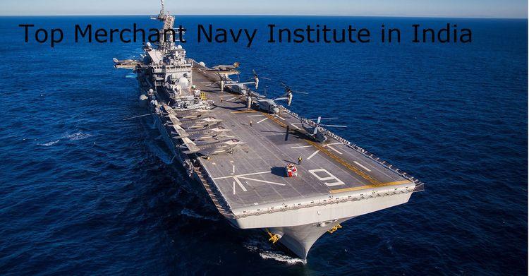 Top Merchant Navy Colleges Indi - joinmerchantnav | ello