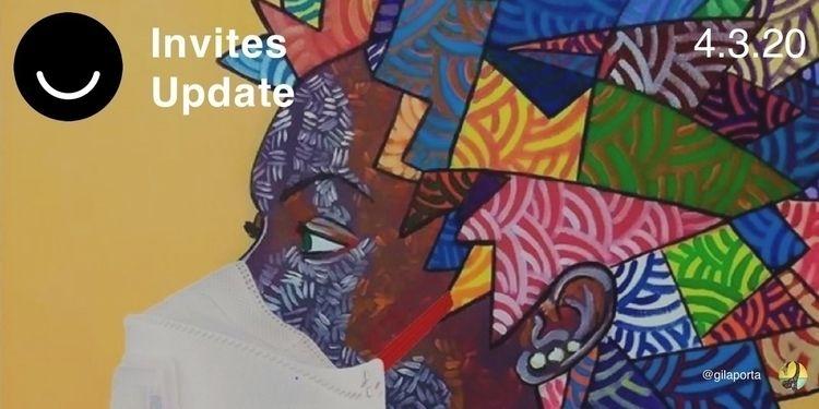 Invites Update 4/3/2020 Happy F - elloblog | ello