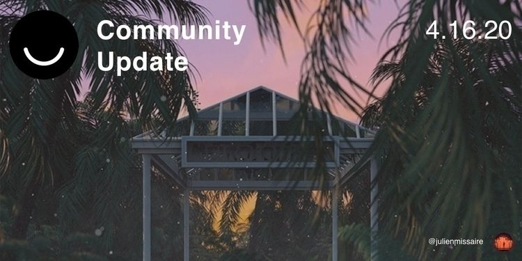 Community Update 4/16/2020 week - elloblog | ello