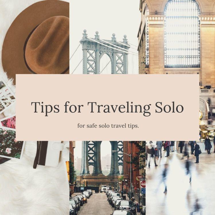 travelling-solo-tips connect pe - zekienver   ello
