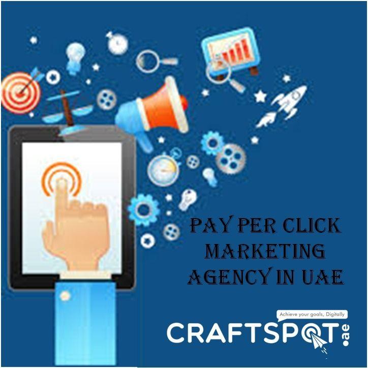 Pay Click Marketing agency UAE - craftspot | ello