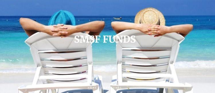superannuation funds (SMSFs) es - smsfadvisory | ello