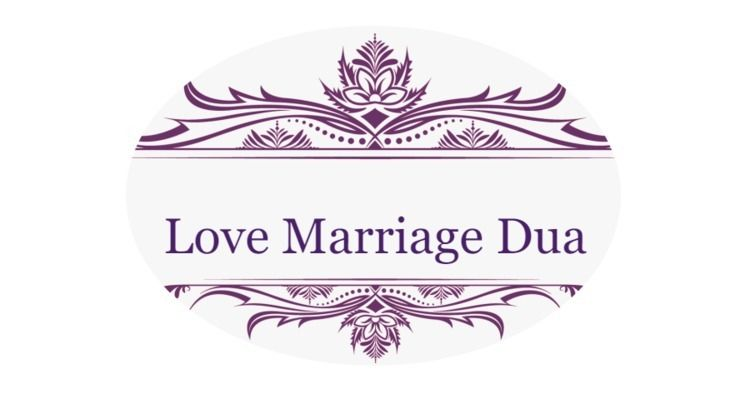Love Marriage Dua online websit - lovemarriagedua | ello