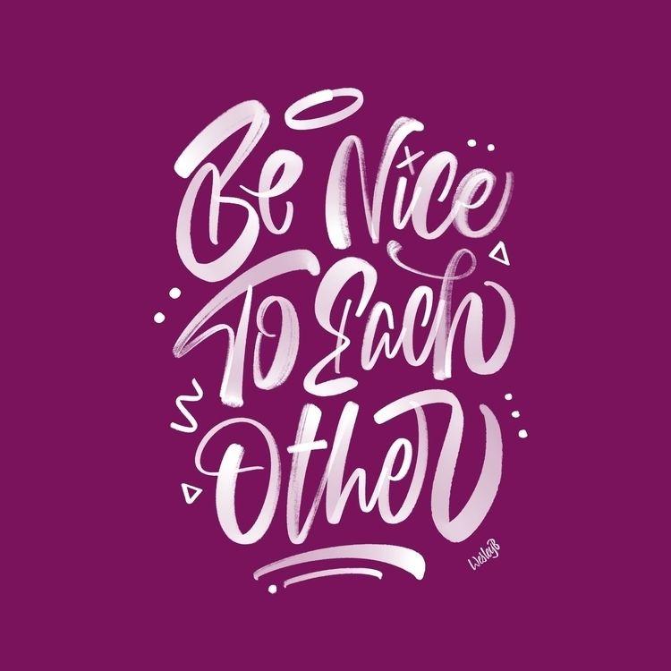 Friendly reminder nice Instagra - wesleybarnes_ | ello