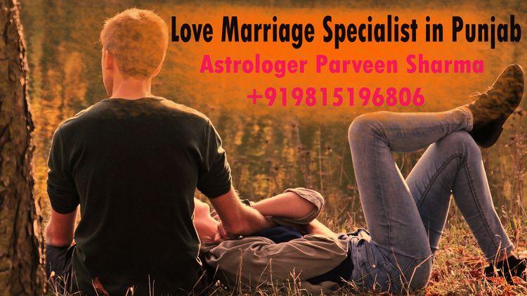 Love Marriage Specialist Punjab - parveensharma | ello