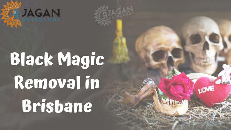 Black Magic Removal Brisbane? w - astrologerjagan   ello
