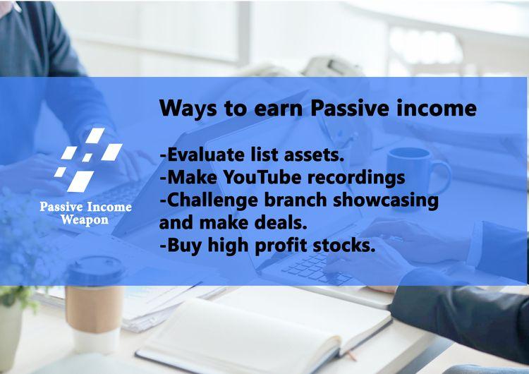Ways earn Passive income. troub - passiveincomeweapon | ello