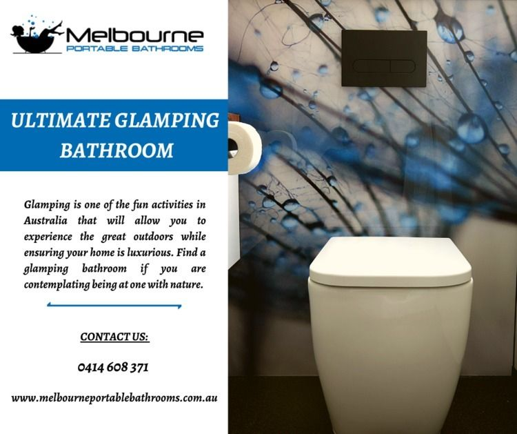 Glamping Bathroom | Melbourne P - melbourneportablebathrooms | ello