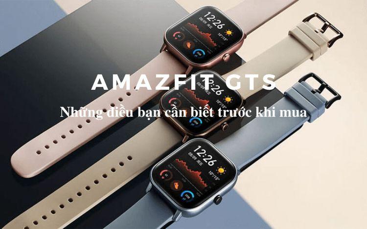 Đồng hồ Huami Amazfit GTS và nh - reviewxiaomiwatch | ello