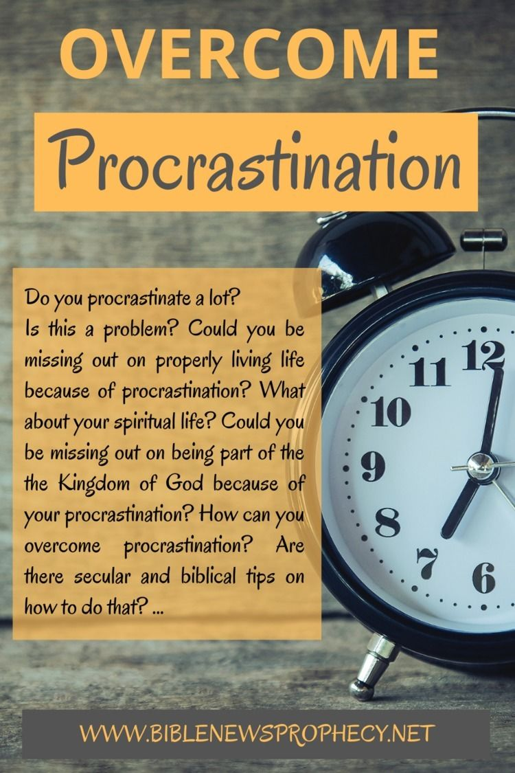 Overcome Procrastination procra - biblenewsprophecy | ello
