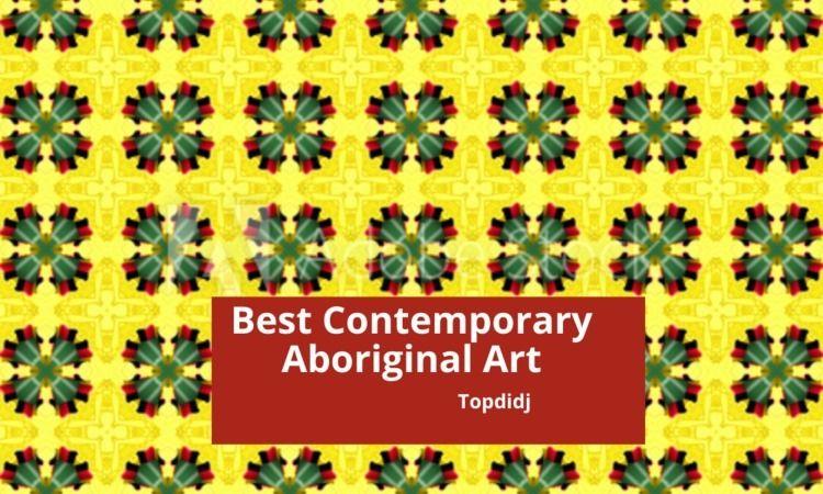 Contemporary Aboriginal Art - topdidj | ello