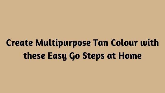 Create Multipurpose Tan Colour  - kaycheney9   ello