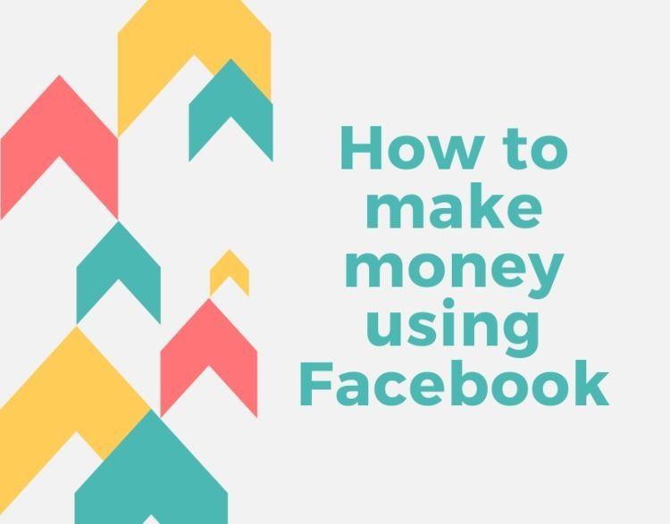 Earn Money Facebook - ideasforseo | ello