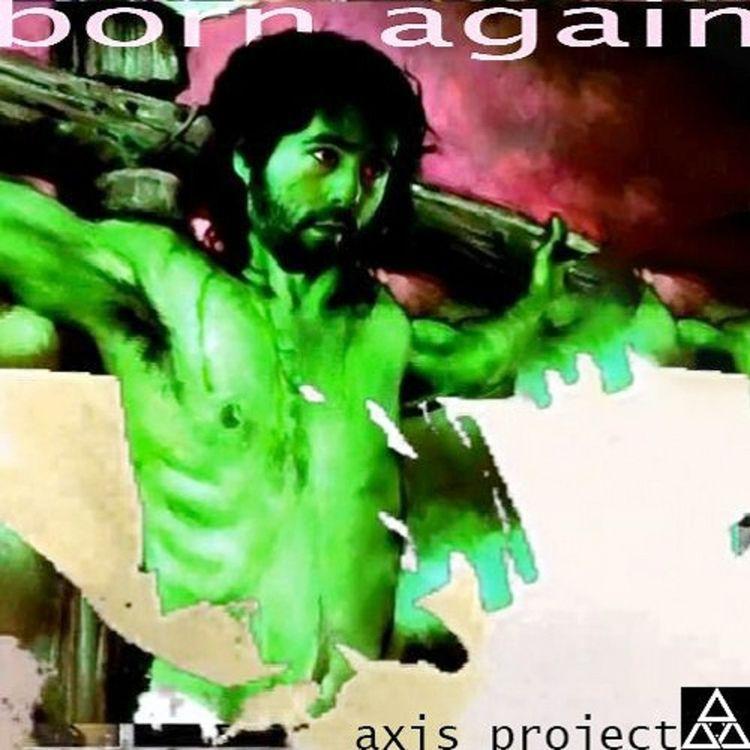 Axis Project - Born //listen-fr - creativecommonsmusic   ello