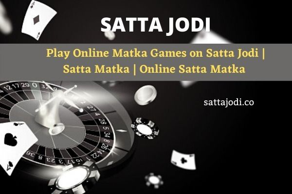 Play Online Matka Games Satta J - satta-jodi | ello