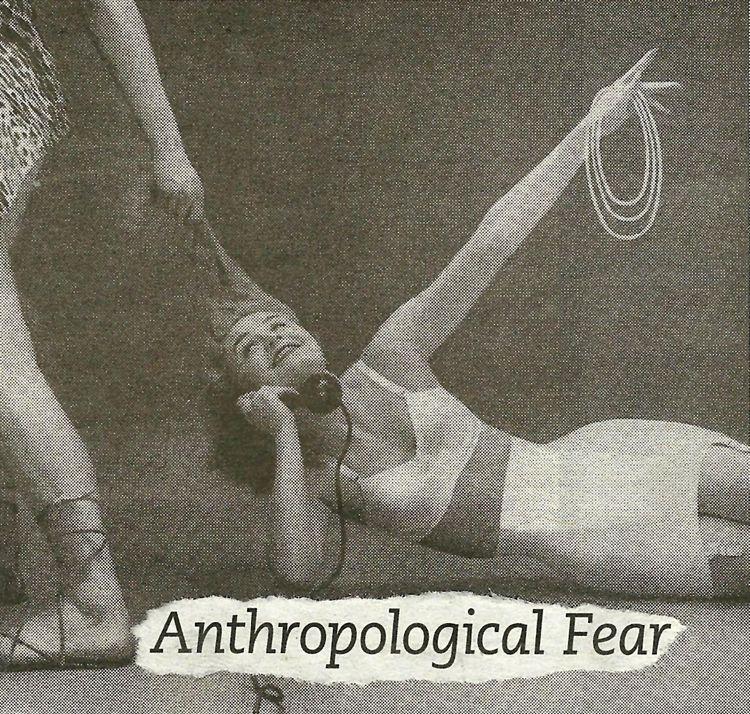 Anthropological Fear - 7orlov | ello