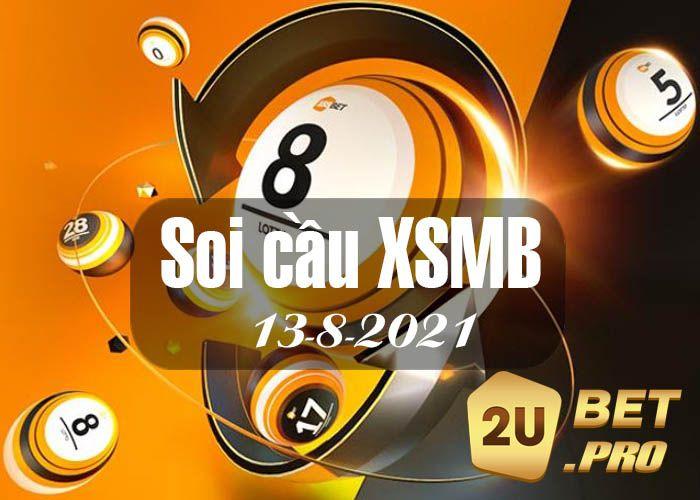 Dự Đoán Soi Cầu XSMB 13-8-2021  - 2ubetpro   ello