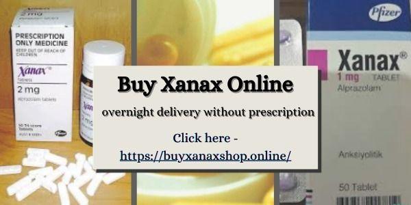 Buy Xanax Online overnight deli - sophiasara43   ello
