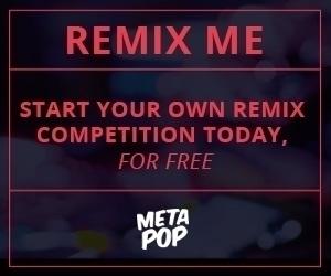 Start remix competition today,  - metapop | ello