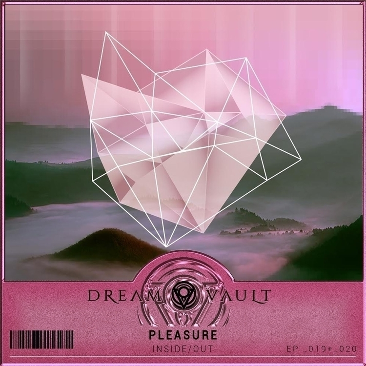 art upcoming release Dream Vaul - pleasure_beats | ello