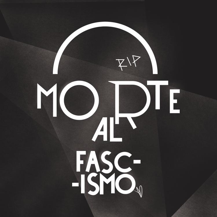 Morte al Fascismo 💀💀💀💀 - typogr - evandileo | ello