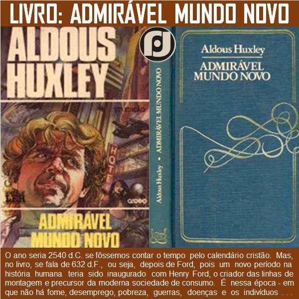 Admirável Mundo Novo - oblogdojf - jfhyppolito | ello