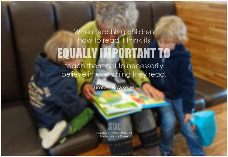 picture quotes Children teachin - symphonyoflove | ello