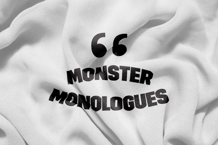 Monster Monologues. Design Mono - the_bakery | ello