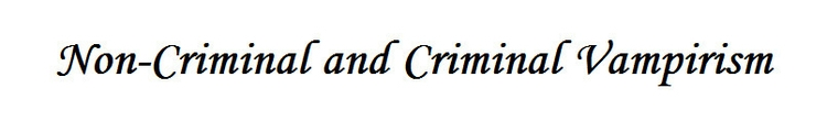 Criminal Vampirism note: WARNIN - sherlarch | ello