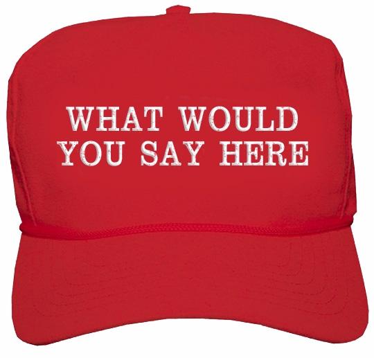 contest! Leave MAGA hat slogan  - conartistcollective | ello