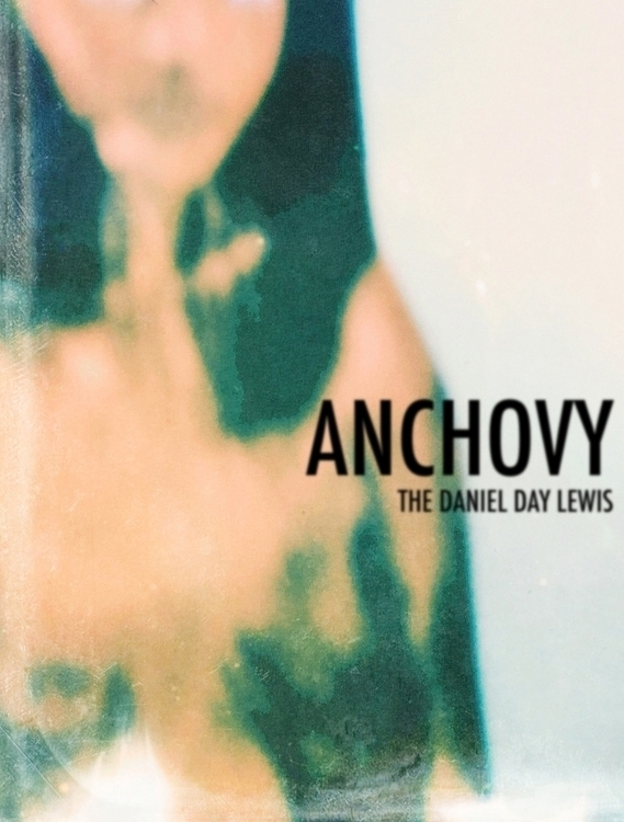 ANCHOVY Daniel Day Lewis Centra - jkalamarz | ello