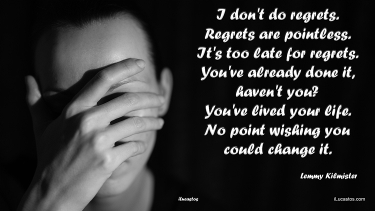 regrets. Regrets pointless. lat - ilucastos | ello