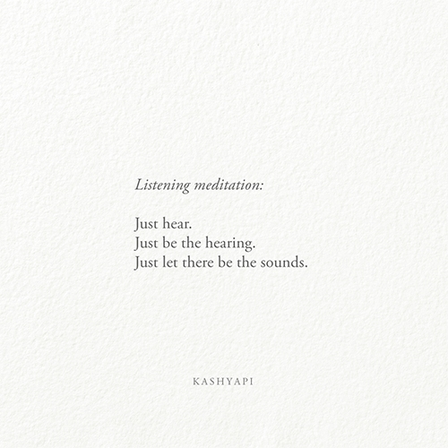 Listening meditation / hear. he - kashyapi | ello