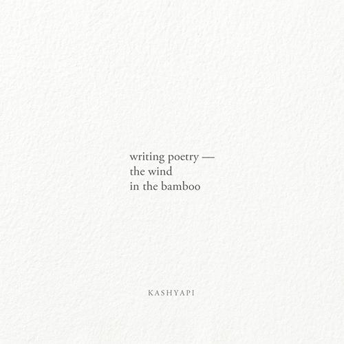 Writing poetry / writing — wind - kashyapi   ello