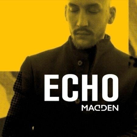 Madden releases single 'Echo'  - britznbeatz | ello