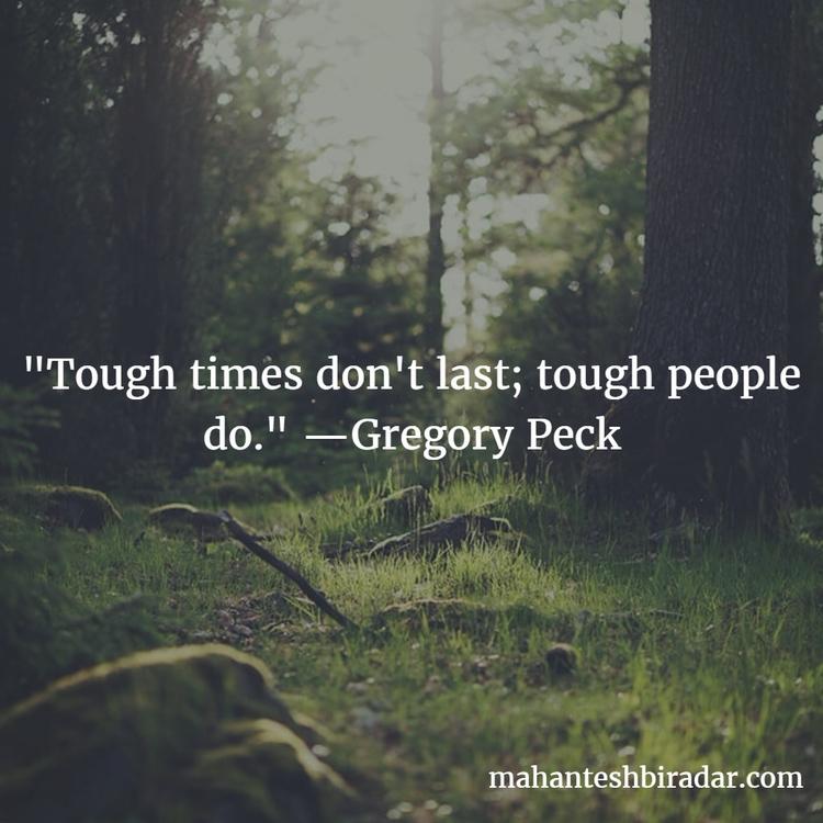 Tough times tough people —Grego - dailyinspiration | ello
