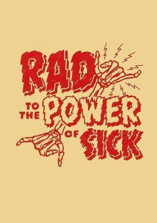Rad Power Sick - illustration, drawing - meganpalmer | ello