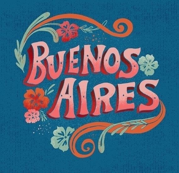 Buenos Aires Hand Lettering pri - estherloop | ello