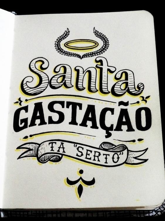 Santa gastação - lettering, sketch - alexfurtado-1327 | ello