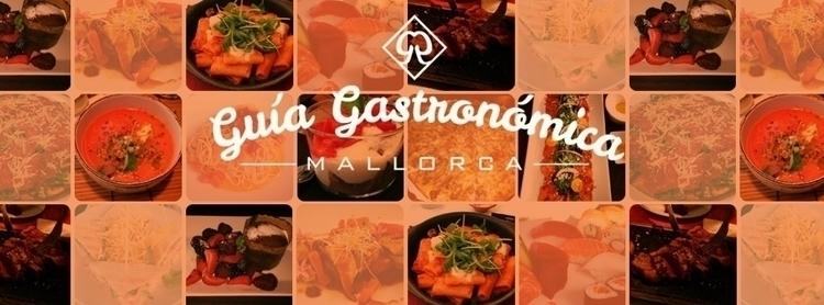 Gastronomic Guide: Mallorca (II - margom | ello