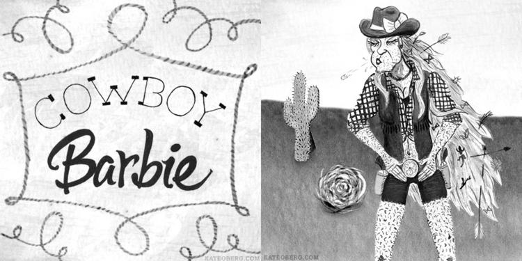 Cowboy + Barbie = - cowboy, barbie - kateoberg | ello