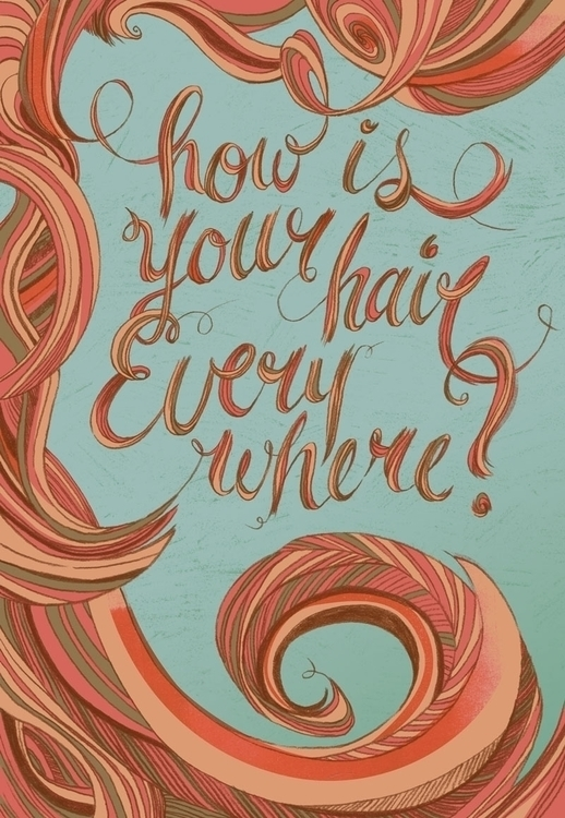 hair - illustration, handlettering - lennlish | ello