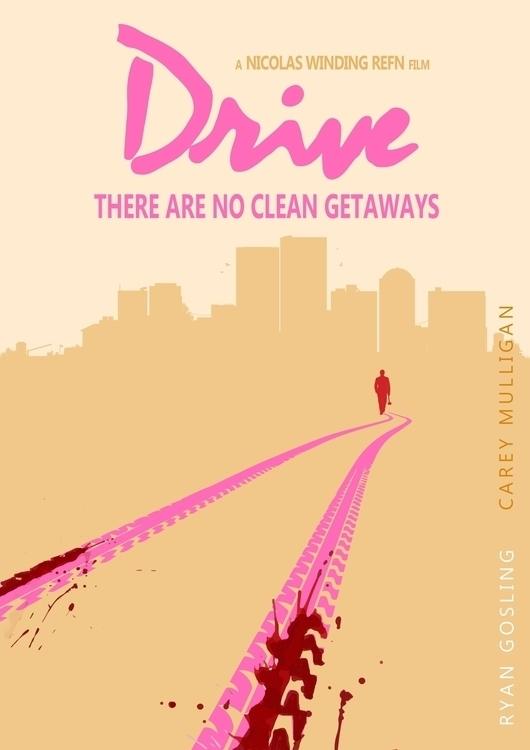 Drive - Poster - #Digitalart - tushar-9434 | ello