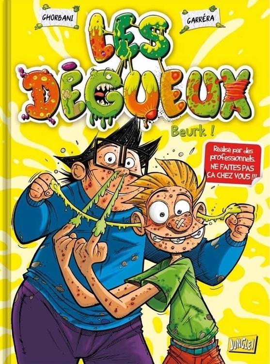 BD Les Dégueux (Editions JUNGLE - jl_garrera | ello