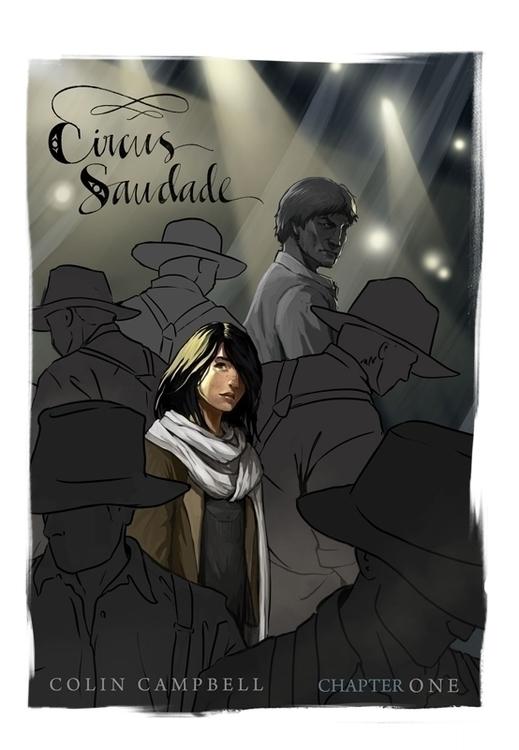 Circus Saudade - Cover Chapter  - ccampbellart | ello