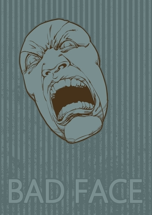 Bad Face poster - illustration, drawing - grositskiy | ello