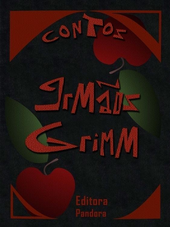 Amanda Loyolla - bookcover, brothersgrimm - amandaloyolla | ello